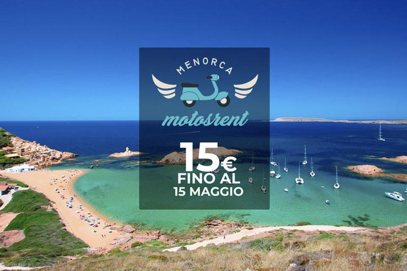 Noleggia il tuo scooter per sólo 15€ con Menorca Motos Rent